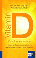 Vitamin D - Das Sonnenhormon.